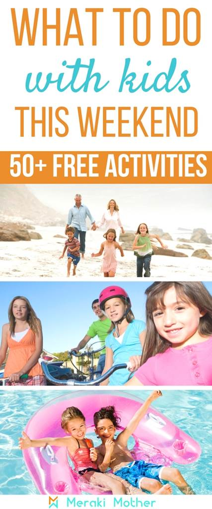 free things to do with kids this weekend, a list of over 50 activities that the kids will love, and totally free!