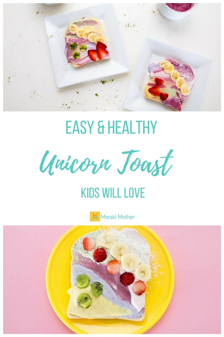 Easy and Healthy Unicorn Toast Kids Will Love