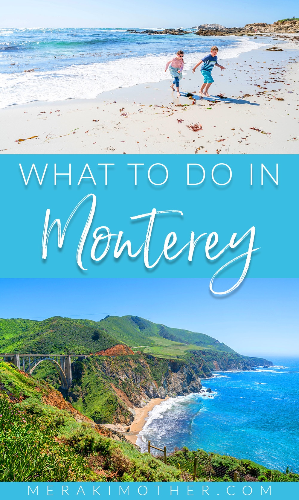 What to do in Monterey with Kids. Discover the best family activities in Monterey, California!