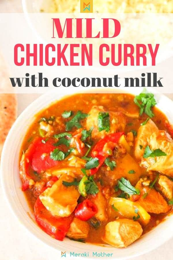 Mild chicken curry recipe with coconut milk