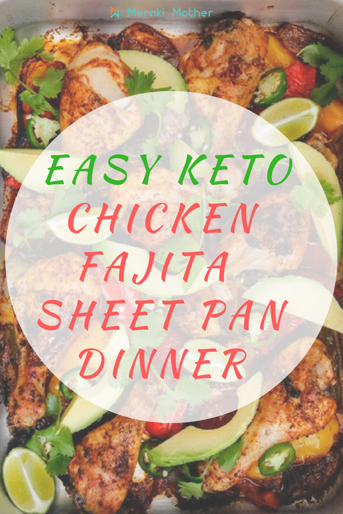 Chicken Fajita one pan meal
