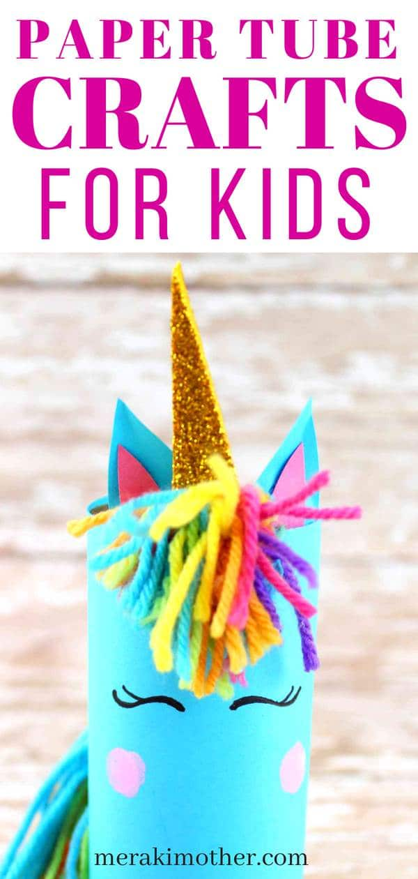 Paper tube crafts for kids