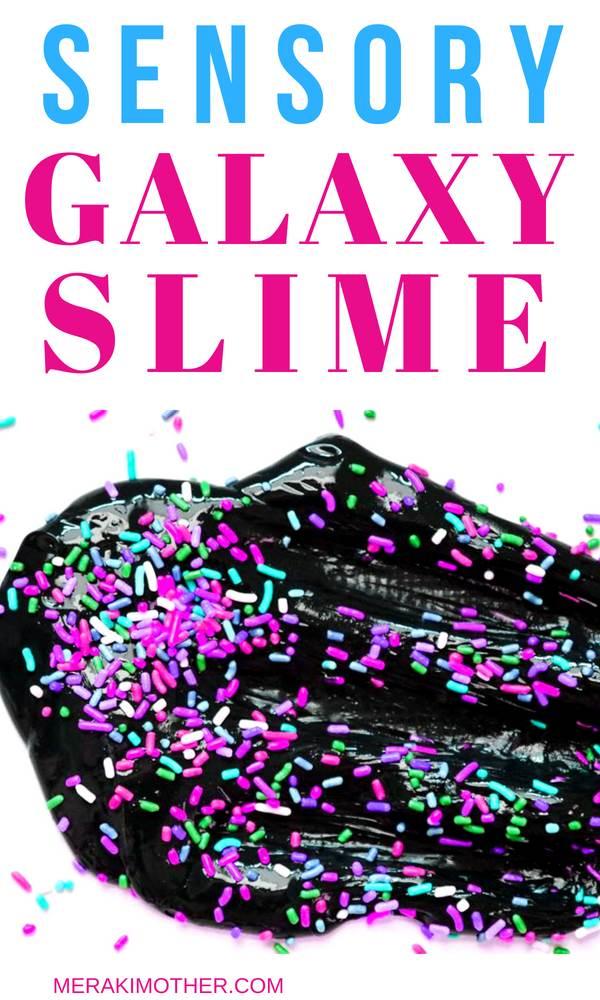 sensory galaxy slime and how to make slime without borax