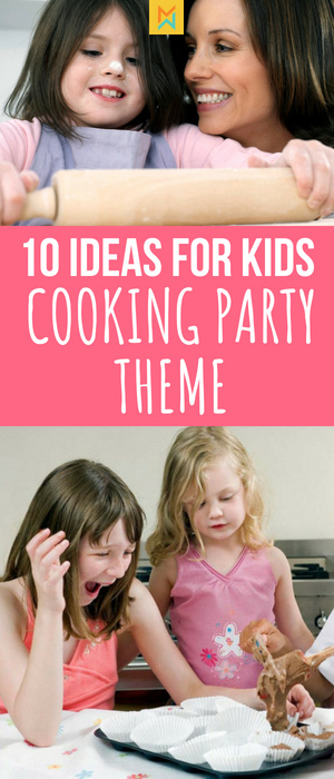 10 ideas for kdis cooking party games