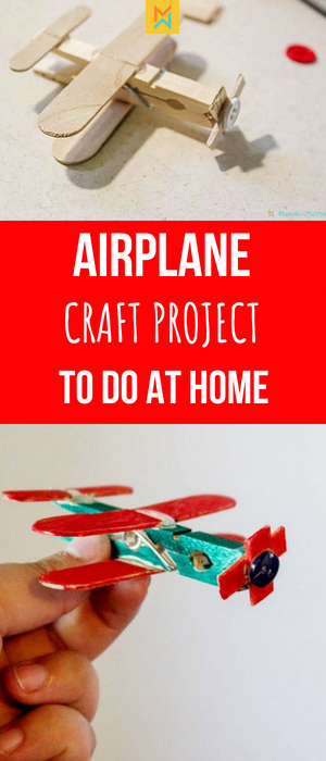 Airplane craft project to do at home