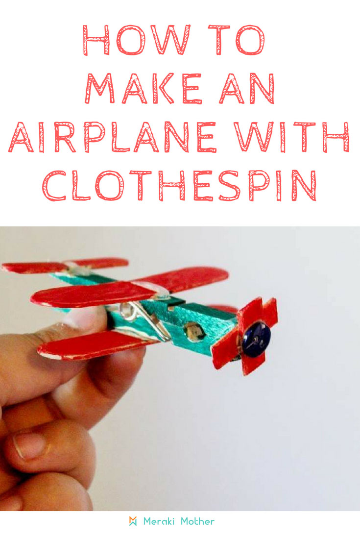 How to make an airplane with clothespin