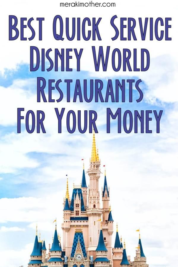 Best Disney World quick services restaurants