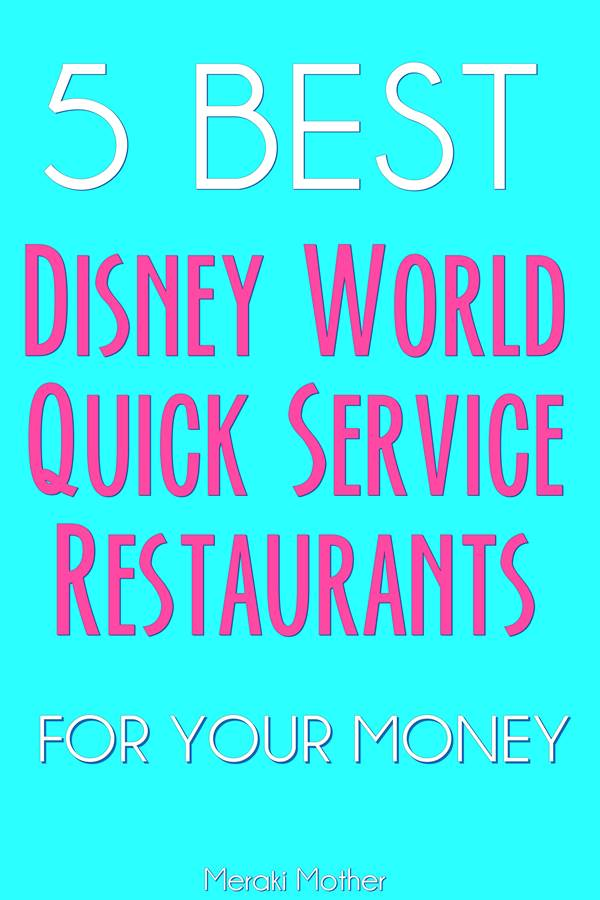 best WDW quick service restaurants to make the most of your quick service points