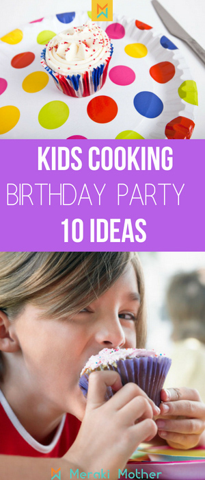 kids cooking birthday party games