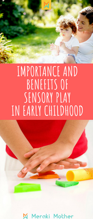 Importance and benefit of sensory play in early childhood