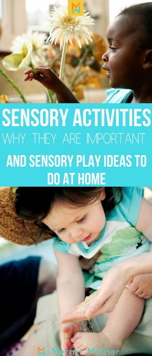 Why sensory activities are important