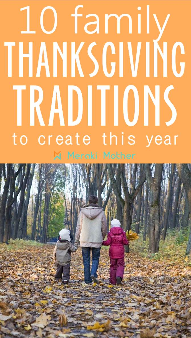 10 family friendly Thanksgiving traditions to create