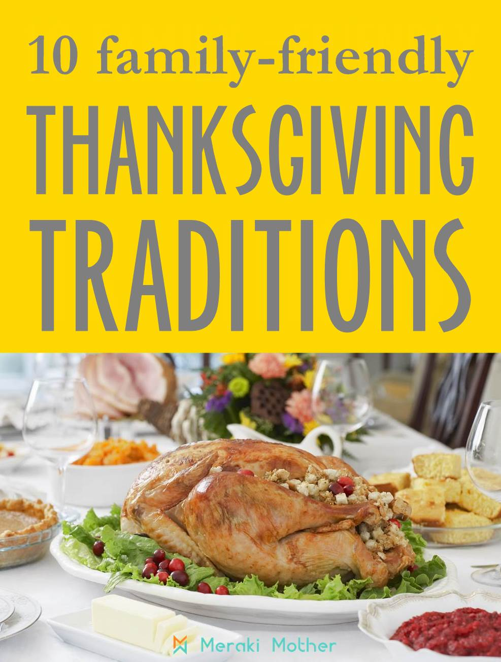 10 family-friendly Thanksgiving traditions