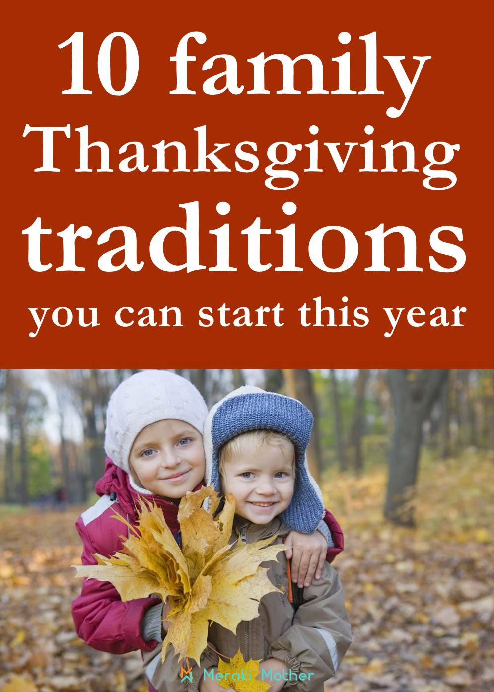 10 family Thanksgiving traditions