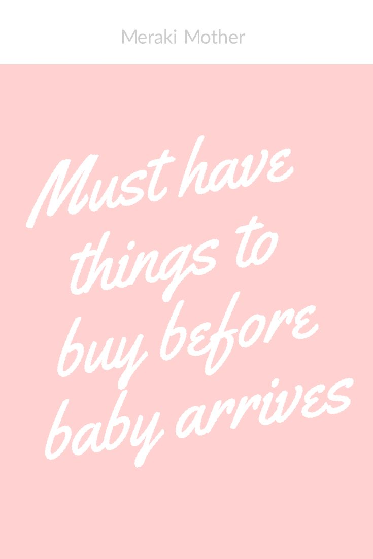 Must have baby things