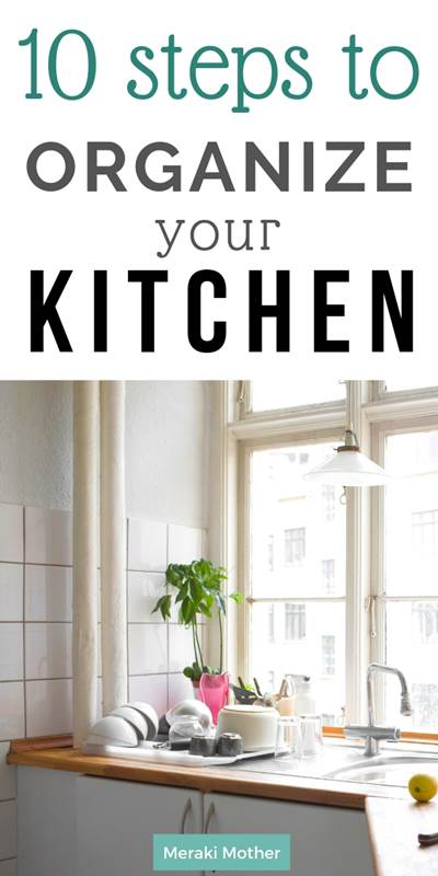 10 simple stpes for kitchen organization