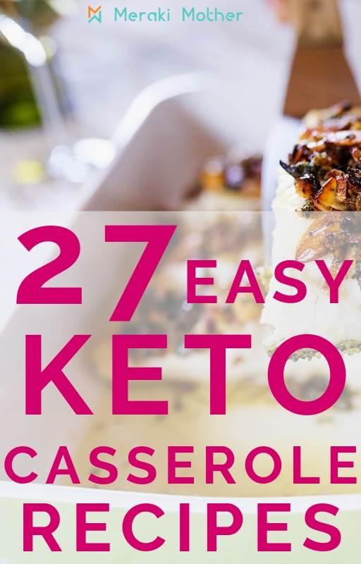 keto casserole recipes to make today