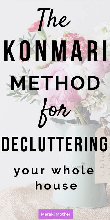 The konmari method for decluttering