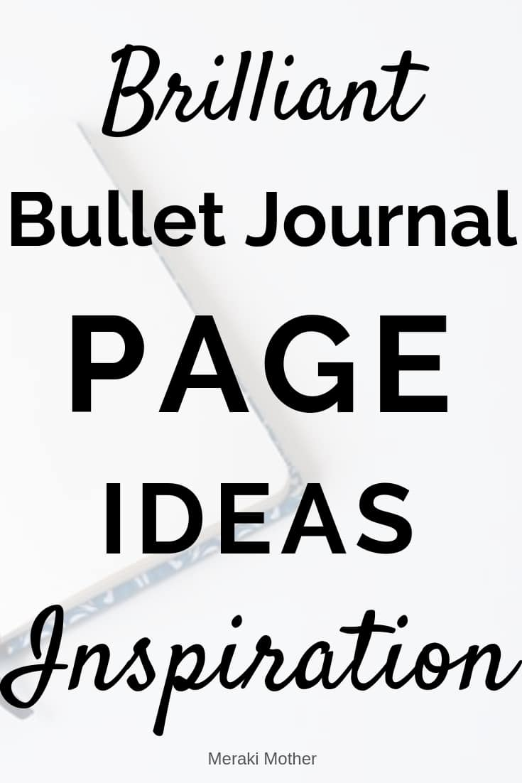 Bulet Journal Ideas To Make The Best Bullet Journal Yet. Find what Bullet Pages you should have in your Bujo to get the life you want. #bulletjournal #bulletjournalpage #bulletjournalideas #bulletjournalinspiration #bujo