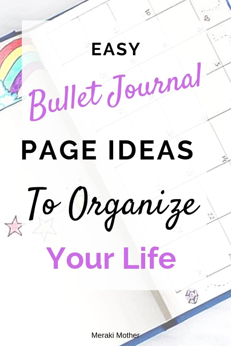 Get organized with a bullet journal. We share the best bullet journal page ideas to help you organize your life. #bulletjournal #bulletjournalorganization #bulletjournallayouts #bulletjournalideas #bulletjournalpageideas