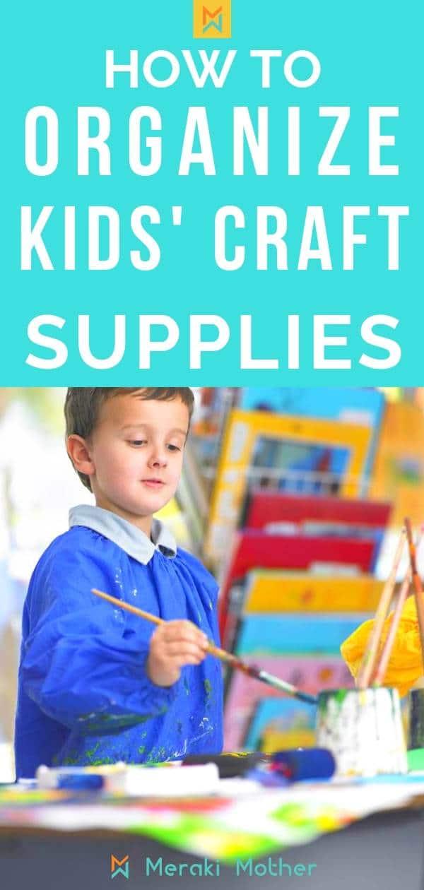 easy ways to organize your kids craft supplies